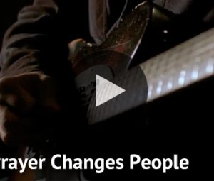 Prayer Changes People