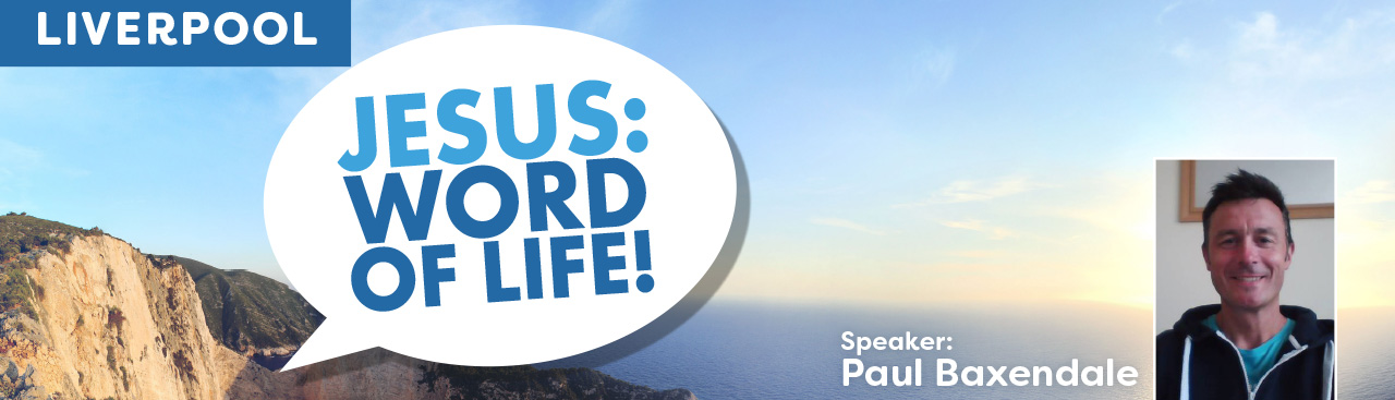 Jesus: Word of Life!