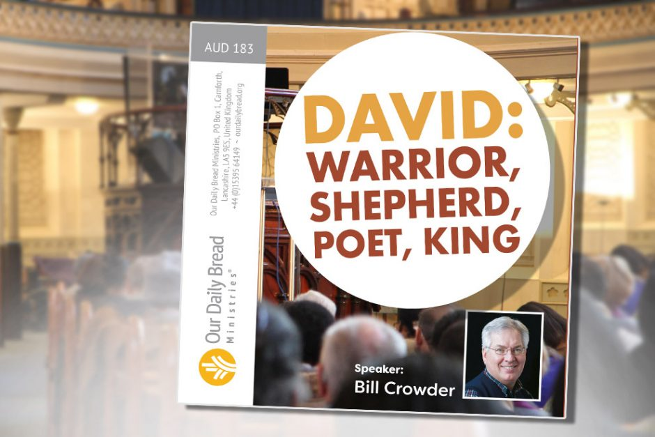 David: Warrior, Shepherd, Poet, King (CD) | Our Daily ...