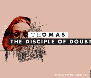 "Thomas The ""Disciple Of Doubt"""