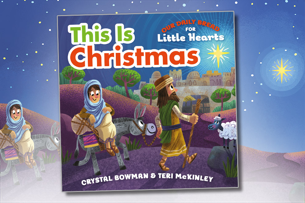 Our Daily Bread for Little Hearts: This Is Christmas Featured Image